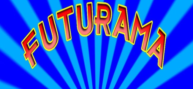 Tasty News: New Episodes of Futurama Begin TOMORROW!
