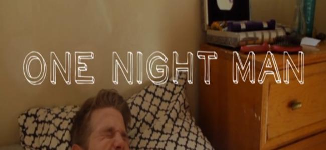 "Video Licks: ONE NIGHT MAN — ""The Cheatee"""