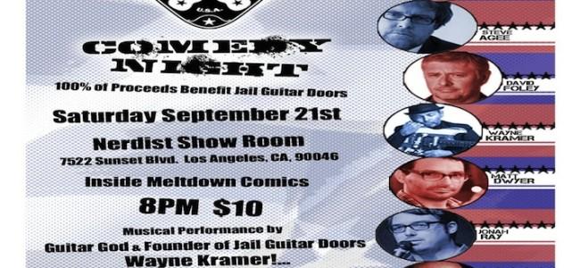 Quick Dish: Comedy Benefit for Jail Guitar Doors Sept 21