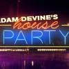 Quick Dish: Adam Devine's House Party Premieres TOMORROW