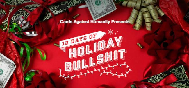 Tasty News: Cards Against Humanity Celebrates the 12 Days of Holiday Bullshit