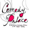 Quick Dish: Comedy Palace LA is Soooooo Date-worthy!