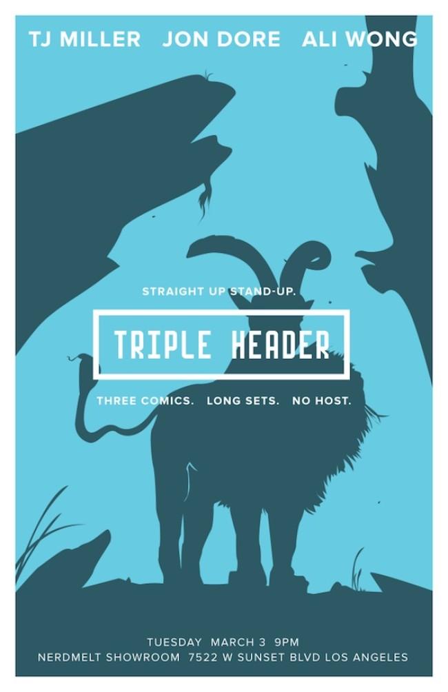 Quick Dish: Tomorrow 3.3. TRIPLE HEADER w/ T.J. Miller, Ali Wong & Jon Dore!