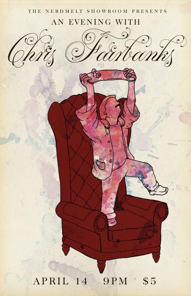 Quick Dish: 'An Evening with CHRIS FAIRBANKS' Tomorrow 4.14 at NerdMelt