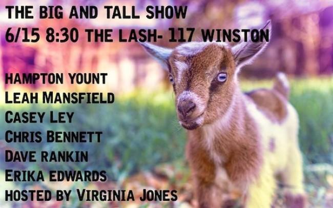 Quick Dish: The Big & Tall Show Tonight 6.15 at The Lash