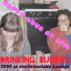 Quick Dish: Make Some DRINKING BUDDIES Tonight 9.12 at Silverlake Lounge