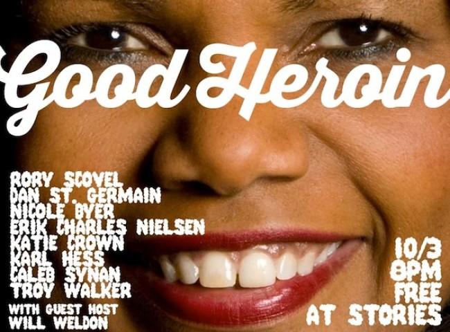 Quick Dish: Enjoy Live Comedy At GOOD HEROIN Tomorrow 10.3 at Stories