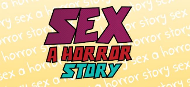 Quick Dish: SEX: A HORROR STORY 6.18 at Nerdmelt Showroom