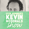 Quick Dish: KEVIN McDONALD Live Podcast Taping 7.28 at Union Hall NY