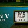 Quick Dish NY: BAD FILM FEST V May 19-21 @ Cloud City in BROOKLYN
