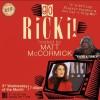 Quick Dish NY: Matt S. McCormick's GO RICKI! Stand-Up & Storytelling 11.15 at Q.E.D. Astoria