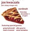 Quick Dish LA: A Healthy Slice of JOE KWACZALA! 12.7 at Nerdmelt