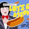 Quick Dish LA: LET'S GO ATSUKO! Japanese Game Show 3.25 at Nerdmelt Showroom