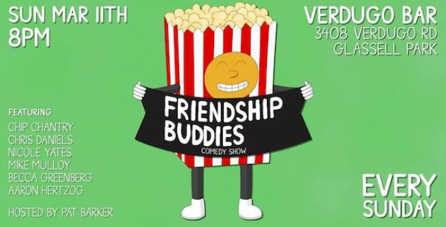 Quick Dish LA: Spring into Comedy at FRIENDSHIP BUDDIES 3.11 at Verdugo Bar