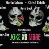 Quick Dish NY: JOKE NO MORE Experimental Comedy TOMORROW at Vital Joint