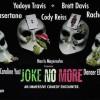 Quick Dish NY: JOKE NO MORE Comedy/Variety Show 6.9 at Vital Joint