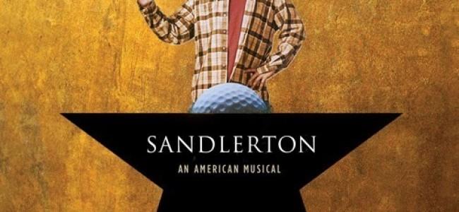"Tasty News: ""Hamilton If It Was Sung Entirely By Adam Sandler"""