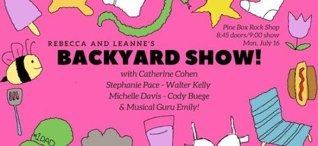 Quick Dish NY: BACKYARD SHOW Presents… Back Sweat (It's Hot as B*lls) 7.16 at Pine Box Rock Shop
