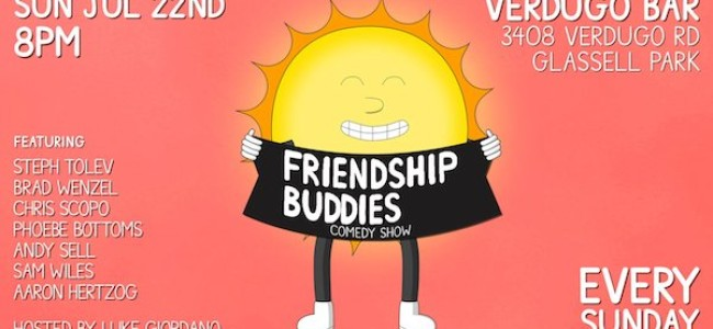 Quick Dish LA: Weekend Fun with FRIENDSHIP BUDDIES 7.22 at Verdugo Bar
