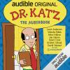 Tasty News: 'Dr. Katz: The Audiobook' Now Available on Audible