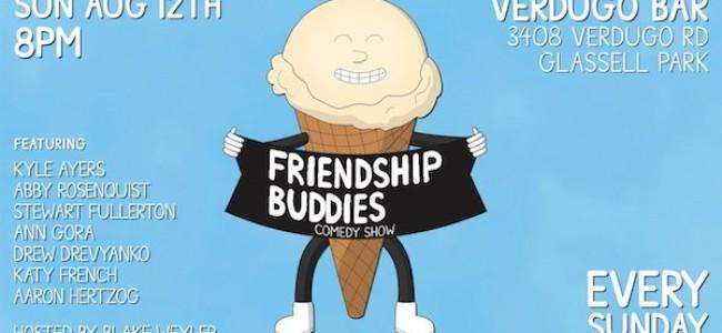 Quick Dish LA: FRIENDSHIP BUDDIES 8.12 at Verdugo Bar