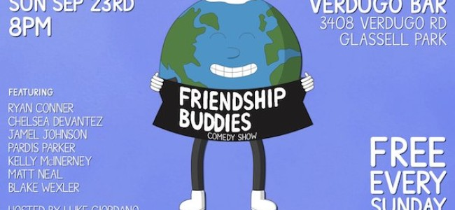 Quick Dish LA: FRIENDSHIP BUDDIES This Weekend 9.23 at Verdugo Bar