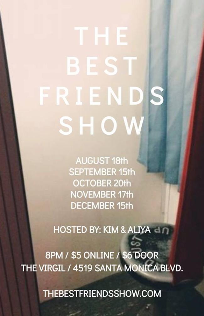 Quick Dish LA: Kim & Aliya Present THE BEST FRIENDS SHOW Tomorrow at The Virgil