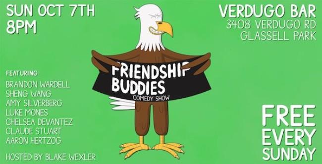 Quick Dish LA: FRIENDSHIP BUDDIES Comedy 10.7 at Verdugo Bar
