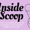 Quick Dish LA: Tonight INSIDE SCOOP Comedy at Carmela Ice Cream