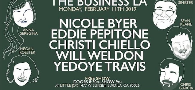 Quick Dish LA: THE BUSINESS LA Tonight at Little Joy ft Byer! Pepitone! & More!