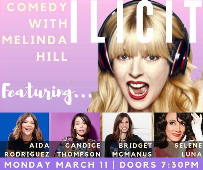 Quick Dish LA: Melinda Hill's ILLICIT COMEDY SHOW Tonight at Pearl's Rooftop