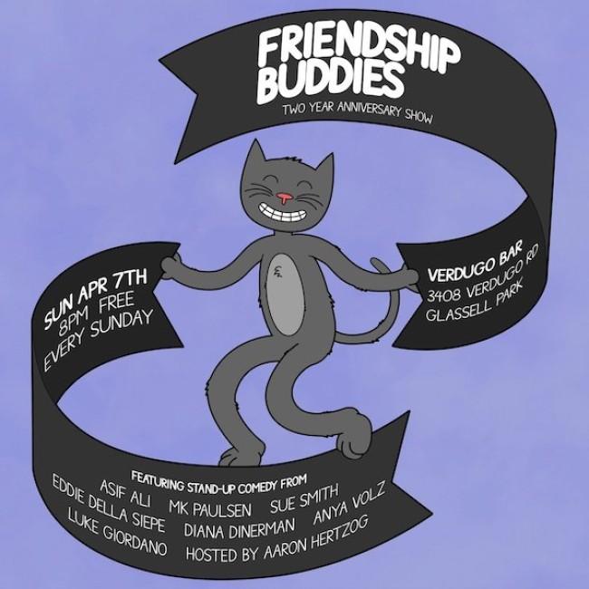 Quick Dish LA: FRIENDSHIP BUDDIES Two Year Anniversary Show Tomorrow at Verdugo Bar