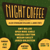 Quick Dish LA: TOMORROW Enjoy The NIGHT COFFEE at Bigfoot Lodge East