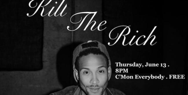 Quick Dish NY: K*LL The RICH Comedy Tomorrow at C'mon Everybody