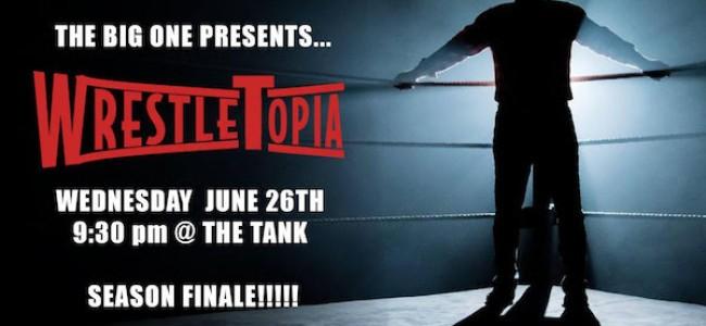 Quick Dish NY: THE BIG ONE's Sketch Season Finale: Wrestletopia TONIGHT at The Tank