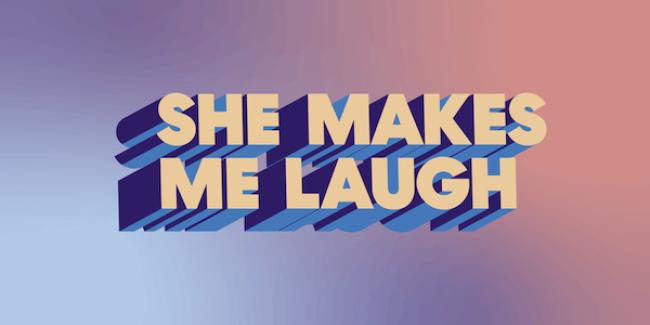Quick Dish NY: SHE MAKES ME LAUGH Comedy 1.17 at Caveat