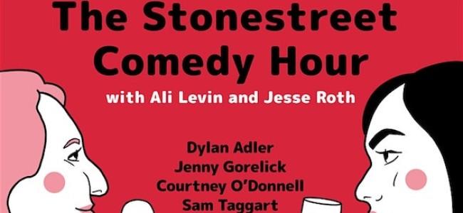 Quick Dish NY: TOMORROW Enjoy More Comedic Variety with The STONESTREET COMEDY HOUR at Stonestreet Studios