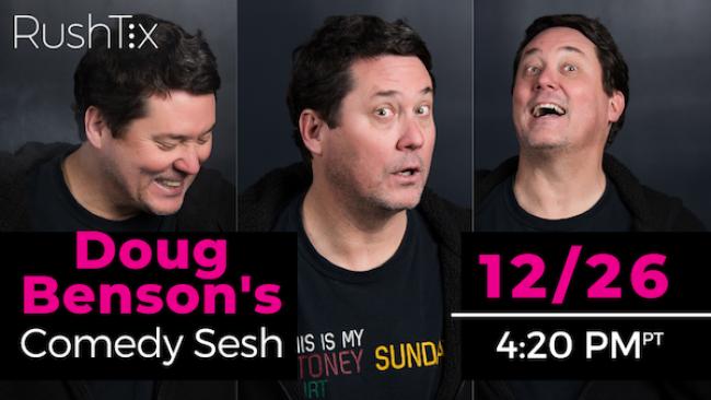 Quick Dish Quarantine: DOUG BENSON'S Boxing Day COMEDY SESH 12.26 Online