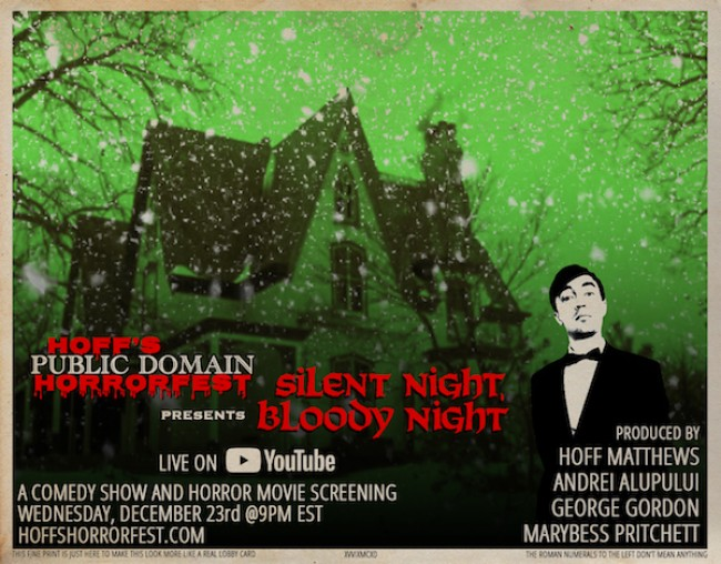 "Quick Dish Quarantine: HOFF'S HORRORFEST Presents ""Silent Night, Bloody Night"" 12.23"