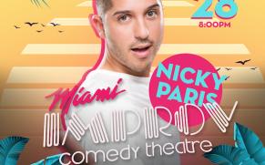 Quick Dish Quarantine: NICKY PARIS Headlines LA VICE at The Miami Improv Comedy Theatre 1.28 with Daniel Franzese