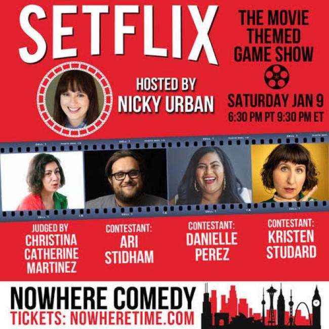 Quick Dish Quarantine: TOMORROW Enjoy SETFLIX! Live on Nowhere Comedy Club's Zoom Hosted by Nicky Urban