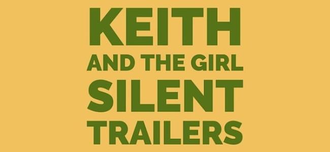 Quick Dish Quarantine: This Saturday KEITH AND THE GIRL Present SILENT TRAILERS ft Dana Gould, Abbi Crutchfield, Guy Branum & More!
