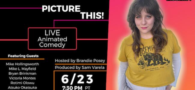 Quick Dish Quarantine: PICTURE THIS! Comedy with Brandie Posey 6.23 via RushTix