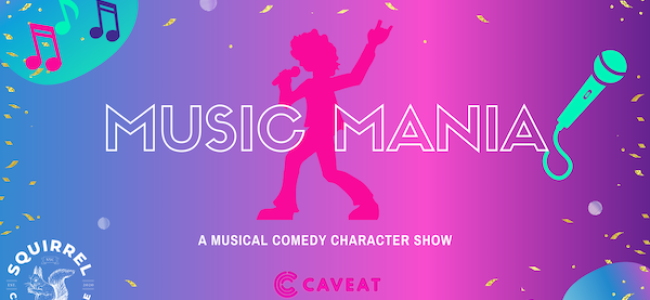Quick Dish NY: MUSIC MANIA 8.29 at Squirrel Comedy Theatre at Caveat