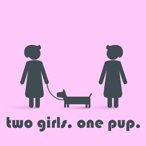 2 Girls 1 Pup